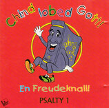 PSALTY 1 : Chind lobed Gott - En Freudeknall!