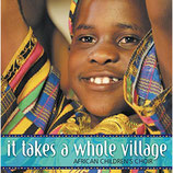 African Children's Choir - It Takes A Whole Village