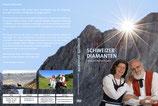 Lorenz und Andrea Schwarz - Schweizer Diamanten DVD