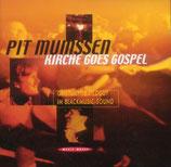 Pit Mumssen - Kirche goes Gospel (Geistliches Liedgut im Blackmusic-Sound)