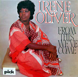 Irene Oliver - From This We've Come