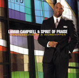 Lamar Campbell & Spirit Of Praise - Confessions Of A Worshipper