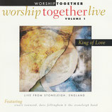 Worship Together Live Volume 1 : King of Love