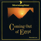 Morning Star - Coming Out Of Egypt
