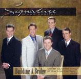 Signature Sound Quartet - Building A Bridge -