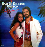 Bob & Pauline Wilson - Somebody Loves You