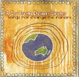 A Cry From Down Under - Songs That Change The Nations