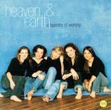 Heaven & Earth - a tapestry of worhsip (Michelle Tumes/Jennifer Knapp/Nichole Nordeman/Rebecca St.James/Margaret Becker)