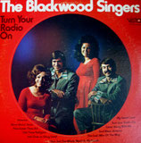 Blackwood Singers - Turn Your Radio On