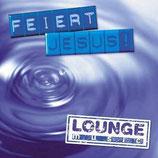 Feiert Jesus Lounge Music