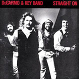 DeGarmo & Key - Straight On