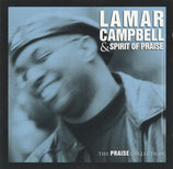 Lamar Campbell & Spirit Of Praise - The Praise Collection