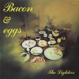 The Lighters - Bacon & Eggs