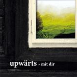 Upwärts - Mit Dir