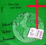 Horch, lieber Freund! 610