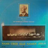 Bläserchor Geisweid-Thayngen - Name über alle Namen Jesus