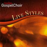 Swiss Gospel Choir & Swiss Gospel Voices - Live Styles (2-CD)