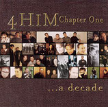 4Him - Chapter One ... A Decade