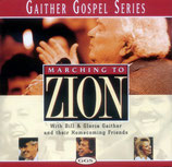 Gaither Homecoming - Marching To Zion-