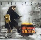 Glenn Kaiser - Spontaneous Combustion
