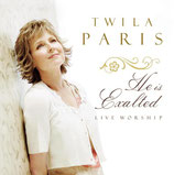 Twila Paris - He Is Exalted