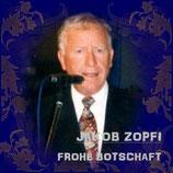 Jakob Zopfi - Frohe Botschaft