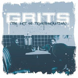 GRITS :  The Art Of Transformation