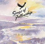 ICC : Songs of Fellowship Volume 2 : He Is Exalted (Kingsway)