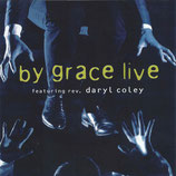 Daryl Coley - By Grace Live