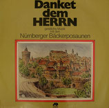 Nürnberger Bäckerposaunen - Danket dem Herrn