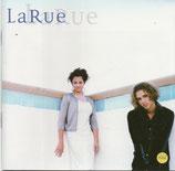 La Rue - La Rue