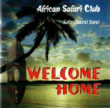 SAFARI SOUND BAND : Welcome Home (African Safari Club)