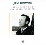 Jim Reeves - He'll Have To Go And Other Favorites