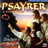 Psayrer & Barbara - Die Zeichen am Berg