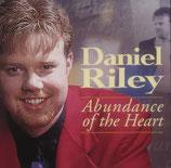 Daniel Riley - Abundance of the Heart -