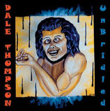 Dale Thompson - Unbridled