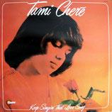 Tami Cheré - Keep Singin' That Love Song