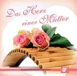 Das Herz einer Mutter - Panflöten-Instrumentalmusik (Verlag Friedensstimme)