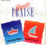 People's PRAISE : The Lord God Reigns / The More I Know You