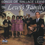 The Lewis Family - Songs Of Wallace Lewis