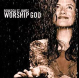Rebecca St.James - Worship God
