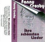 Fanny Crosby : ihre schönsten Lieder