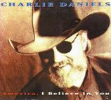 Charlie Daniels - America, I Believe In You