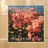 2nd Chapter of Acts - Hymns I & Hymns II INSTRUMENTAL