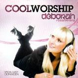 Deborah Rosenkranz - Cool Worship (Special Guest Don Moen)