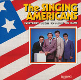 Singing Americans - Everybody Ought To Praise His Name