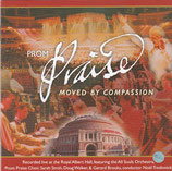 PROM PRAISE - Moved By Compassion