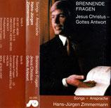 Hans-Jürgen Zimmermann - Brennende Fragen / Jesus Christus - Gottes Antwort (Songs + Ansprache)