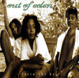 OUT OF EDEN : Lovin' The Day