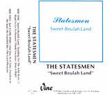 Statesmen - Sweet Beulah Land